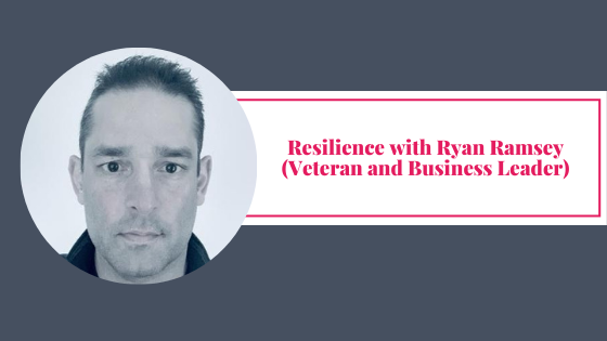 Resilience with Ryan Ramsey
